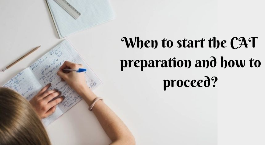 When to start CAT preparation and how to proceed