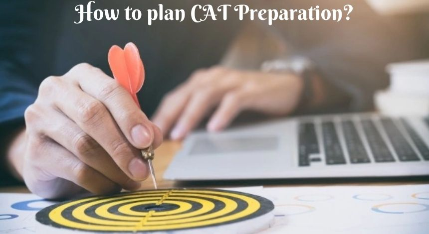 How to plan CAT preparation