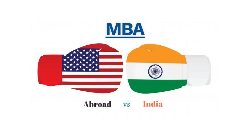 MBA- India vs Abroad